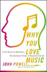 Why You Love Music 1st Edition 9780316260657 0316260657