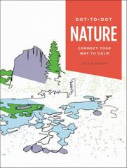 Dot-To-Dot: Nature 1st Edition 9780316358620 0316358622