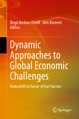 Dynamic Approaches to Global Economic Challenges 1st Edition 9783319233246 3319233246