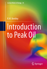 Introduction to Peak Oil 1st Edition 9783319263724 3319263722