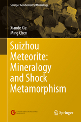 Suizhou Meteorite: Mineralogy and Shock Metamorphism 1st Edition 9783662484791 366248479X