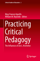 Practicing Critical Pedagogy 1st Edition 9783319258478 3319258478