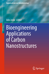 Bioengineering Applications of Carbon Nanostructures 1st Edition 9783319259079 3319259075