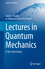 Lectures in Quantum Mechanics 1st Edition 9783319226323 3319226320