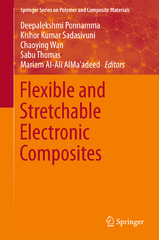 Flexible and Stretchable Electronic Composites 1st Edition 9783319236636 3319236636