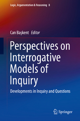 Perspectives on Interrogative Models of Inquiry 1st Edition 9783319207629 3319207628