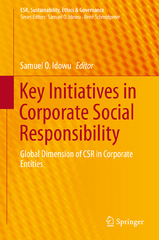 Key Initiatives in Corporate Social Responsibility 1st Edition 9783319216416 3319216414