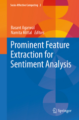 Prominent Feature Extraction for Sentiment Analysis 1st Edition 9783319253435 3319253433