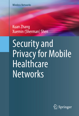 Security and Privacy for Mobile Healthcare Networks 1st Edition 9783319247175 3319247174
