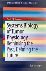 Systems Biology of Tumor Physiology 1st Edition 9783319256016 3319256017