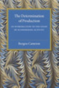 The Determination of Production 1st Edition 9781316509500 1316509508