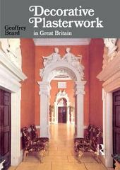 Decorative Plasterwork in Great Britain 1st Edition 9781317742883 1317742885