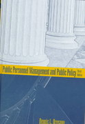 Public Personnel Management and Public Policy 3rd edition 9780801316944 0801316944