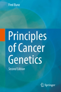 Principles of Cancer Genetics 2nd Edition 9789401774840 9401774846