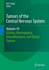 Tumors of the Central Nervous System, Volume 14 1st Edition 9789401772242 940177224X