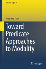 Toward Predicate Approaches to Modality 1st Edition 9783319225579 331922557X