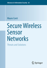 Secure Wireless Sensor Networks 1st Edition 9781493934607 1493934600