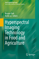 Hyperspectral Imaging Technology in Food and Agriculture 1st Edition 9781493928361 1493928368