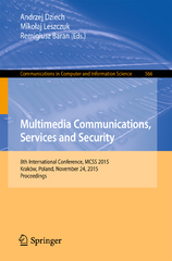 Multimedia Communications, Services and Security 1st Edition 9783319264042 3319264044