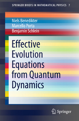 Effective Evolution Equations from Quantum Dynamics 1st Edition 9783319248981 3319248987