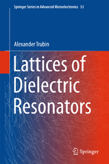 Lattices of Dielectric Resonators 1st Edition 9783319251486 3319251481
