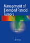 Management of Extended Parotid Tumors