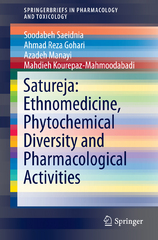 Satureja: Ethnomedicine, Phytochemical Diversity and Pharmacological Activities 1st Edition 9783319250267 3319250264