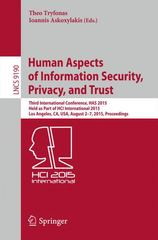 Human Aspects of Information Security, Privacy, and Trust 1st Edition 9783319203768 3319203762