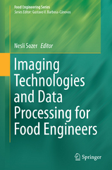 Imaging Technologies and Data Processing for Food Engineers 1st Edition 9783319247359 3319247352