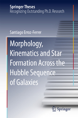 Morphology, Kinematics and Star Formation Across the Hubble Sequence of Galaxies 1st Edition 9783319263984 3319263986