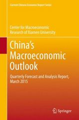 China's Macroeconomic Outlook 1st Edition 9783662474730 3662474735