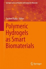 Polymeric Hydrogels as Smart Biomaterials 1st Edition 9783319253220 3319253220