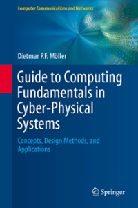 Guide to Computing Fundamentals in Cyber-Physical Systems 1st Edition 9783319251783 3319251783