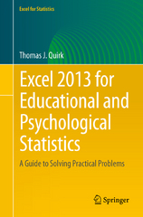 Excel 2013 for Educational and Psychological Statistics 1st Edition 9783319267128 3319267124
