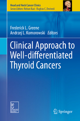 Clinical Approach to Well-differentiated Thyroid Cancers 1st Edition 9788132225683 8132225686