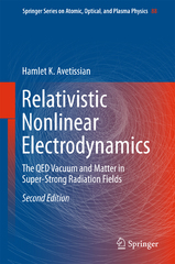 Relativistic Nonlinear Electrodynamics 2nd Edition 9783319263847 3319263846
