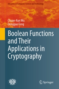 Boolean Functions and Their Applications in Cryptography 1st Edition 9783662488652 3662488655