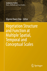 Vegetation Structure and Function at Multiple Spatial, Temporal and Conceptual Scales 1st Edition 9783319214528 3319214527