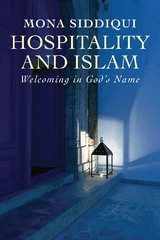 Hospitality and Islam 1st Edition 9780300216028 0300216025