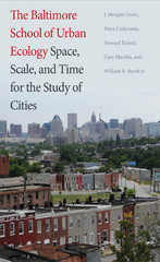The Baltimore School of Urban Ecology 1st Edition 9780300217865 0300217862