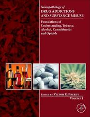 Neuropathology of Drug Addictions and Substance Misuse Volume 1 1st Edition 9780128003763 0128003766
