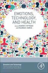 Emotions, Technology, and Health 1st Edition 9780128017371 0128017376