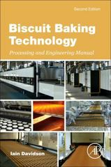 Biscuit Baking Technology 2nd Edition 9780128042120 0128042125