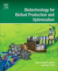 Biotechnology for Biofuel Production and Optimization 1st Edition 9780081000533 0081000537