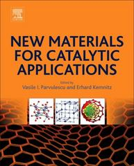 New Materials for Catalytic Applications 1st Edition 9780444635884 0444635882