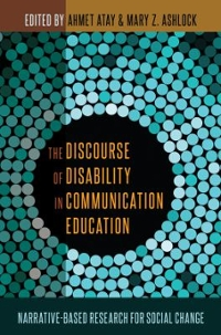 The Discourse of Disability in Communication Education 1st Edition 9781433129339 1433129337