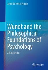 Wundt and the Philosophical Foundations of Psychology 1st Edition 9783319266367 3319266365