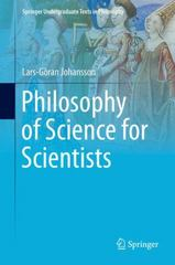 Philosophy of Science for Scientists 1st Edition 9783319265513 3319265512