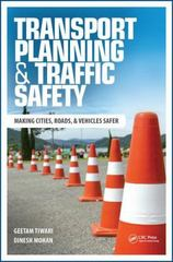 Transport Planning and Traffic Safety 1st Edition 9781498751452 1498751458
