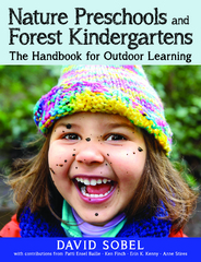 Nature Preschools and Forest Kindergartens 1st Edition 9781605544304 1605544302